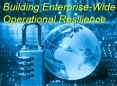 Building Enterprise-Wide Operational Resilience