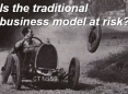Is the traditional business model at risk?