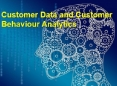 Customer Data and Customer Behaviour Analytics in Decision Making