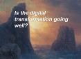 Between a Rock and a Hard Place: Is the digital transformation of financial services going well?