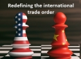 Redefining the international trade order: A fight for the global economic leadership and its risks and opportunities